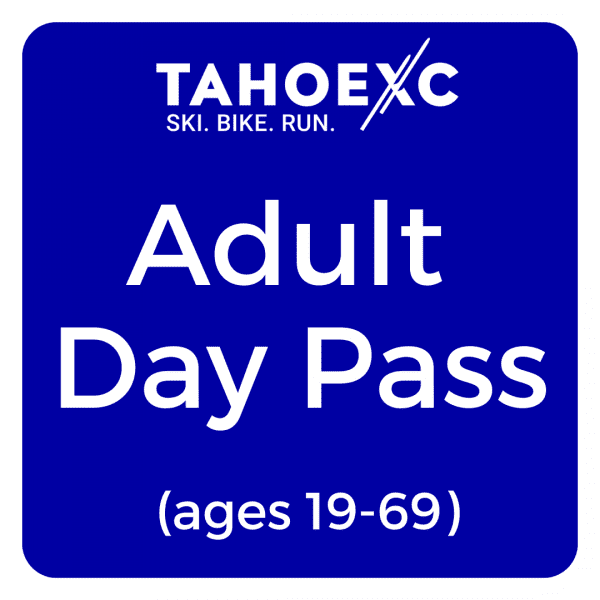 Tahoe XC adult day pass